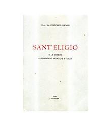 Sant'Eligio e le Antiche...