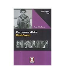 Kurosawa Akira Rashōmon