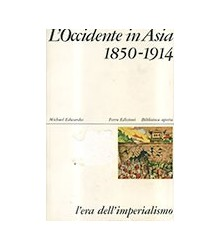 L'Occidente in Asia 1850-1914