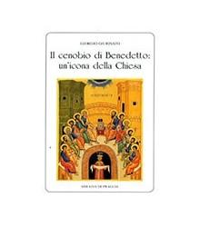 Il Cenobio di Benedetto:...