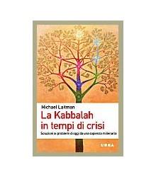 La Kabbalah in Tempi di Crisi