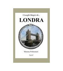 I Luoghi Magici di... Londra