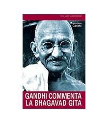 Gandhi Commenta la Bhagavad...