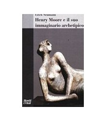 Henry Moore e il Suo...