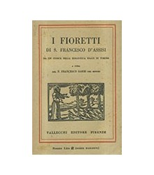 I Fioretti di San Francesco...