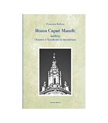 Roma Caput Mundi: Laddove...