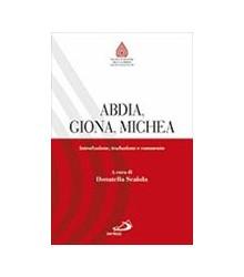 Abdia, Giona, Michea