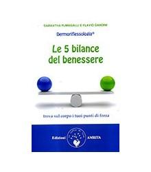 Le 5 Bilance del Benessere...