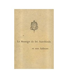 Le Message de Sri Aurobindo