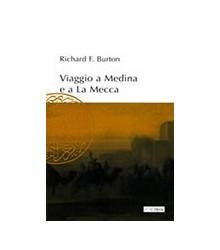 Viaggio a Medina e a La Mecca