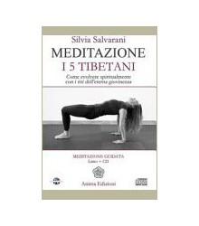 Meditazione - I 5 Tibetani
