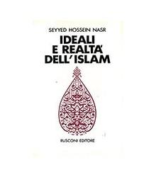 Ideali e Realtà nell'Islam