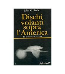 Dischi Volanti Sopra l'America