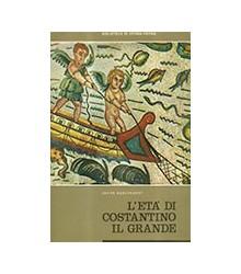 L'Età di Costantino il Grande