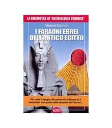 I Faraoni Ebrei dell'Antico...