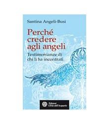 Perché credere agli angeli