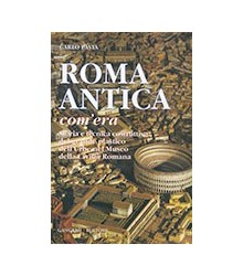 Roma antica, Com'Era