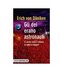 Gli Dei Erano Astronauti