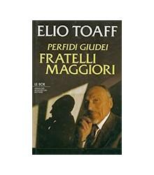 Perfidi Giudei Fratelli...