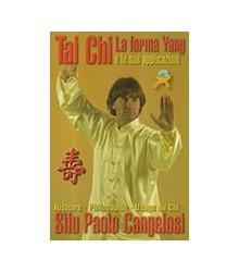 Tai Chi la Forma Yang e le...