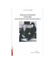 Wilhelm Reich Contro gli...