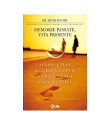 Memorie Passate, Vita Presente