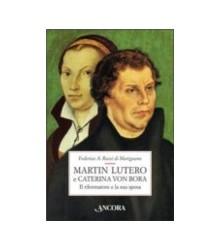 Martin Lutero e Caterina...
