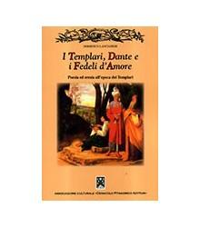 I Templari, Dante e i...