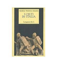 Celti In Italia (I)