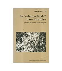 La «Solution Finale» Dans...