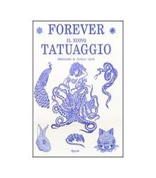 Forever il Nuovo Tatuaggio
