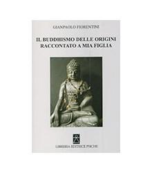 Il Buddhismo delle Origini...