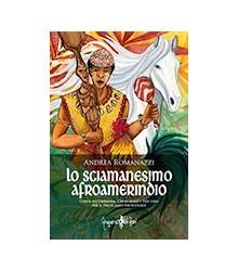 Lo Sciamanesimo Afroamerindio