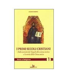 I Primi Secoli Cristiani