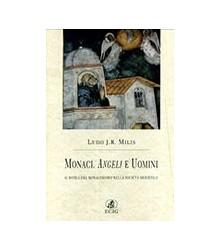 Monaci, Angeli e Uomini