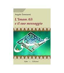 L'Imam Alì e il Suo Messaggio