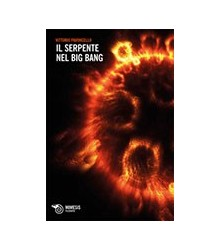 Il Serpente nel Big Bang