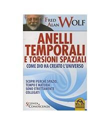 Anelli Temporali e Torsioni...