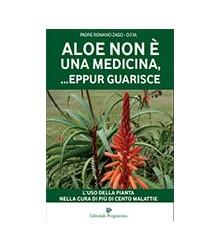 Aloe non è una Medicina...