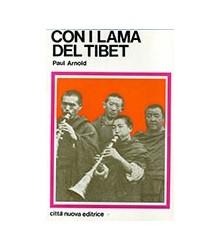 Con i Lama del Tibet
