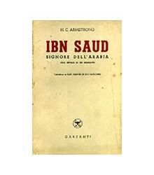 Ibn Saud Signore dell'Arabia