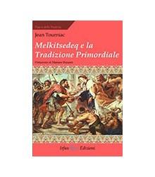 Melkitsedeq e la Tradizione...