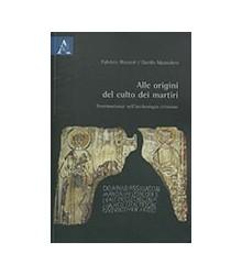 Alle Origini del Culto dei...