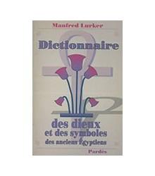 Dictionnaire des Dieux et...