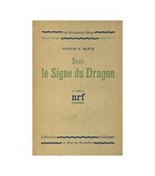 Sous le Signe du Dragon