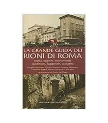 La Grande Guida dei Rioni...