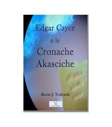 Edgar Cayce e le Cronache...