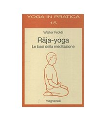 Râja-yoga le Basi della...