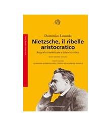 Nietzsche, il Ribelle...
