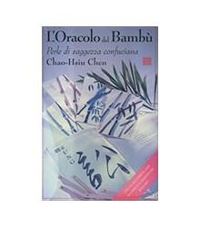 Oracolo Del Bambu. Perle Di...